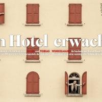 Ein Hotel erwacht